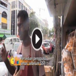 [Video] Persediaan Pengguna Dan Peniaga Sehari Sebelum Gst