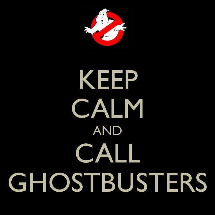 keep-calm-and-call-ghostbusters-22.png