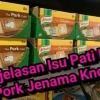 Pati Kiub Pork Jenama Knorr? Pengguna Resah, Ini Jawapan JAKIM