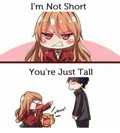 im-not-short-youre-just-tall-28660217.png