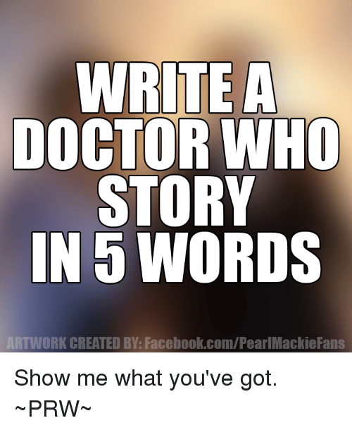 write-a-doctor-who-story-in-5-words-rk-created-18596946.png