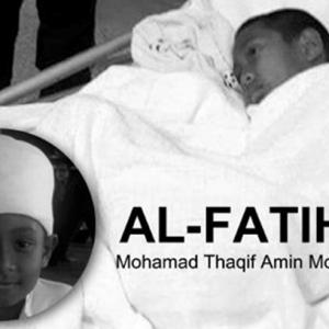 Kemaskini: Pelajar Tahfiz Yang Didera, Mohamad Thaqif Amin Meninggal Dunia