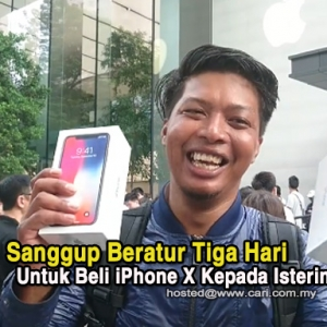 Lelaki Ini Jadi Bualan Netizen, Sanggup Beratur Tiga Hari Untuk Beli iPhone X Kepada Isterinya