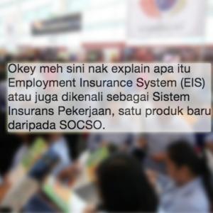 """EIS, Produk Baru Mencuri Duit Rakyat Secara Halal!"" - Netizen"