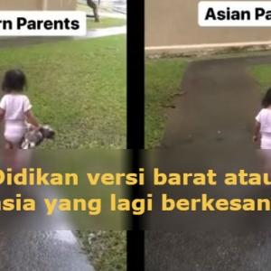 Nak Cara Barat Ke Asia? -Lucu, Video Bapa Didik Anak Ini Jadi Perhatian