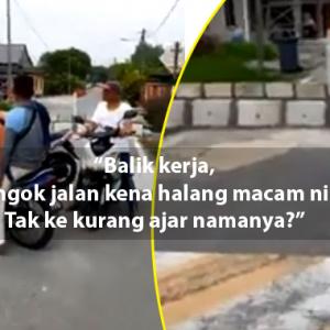 Kot Ya Pun Beli Tanah Berjuta-juta, Kenapa Halang Jalan Penduduk Macam Tu?