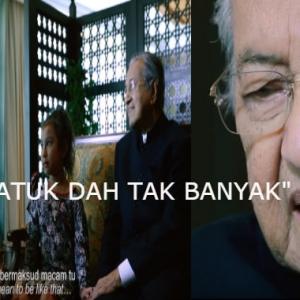 Atuk Dah Tua, Masa Dah Tak Banyak-Video Tun Mahathir Buat Ramai Bergenang Air Mata