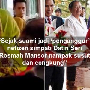 """Rosmah Nampak Susut Sejak Najib Jadi 'Penganggur', Susut Tang Mana?"" - Netizen"