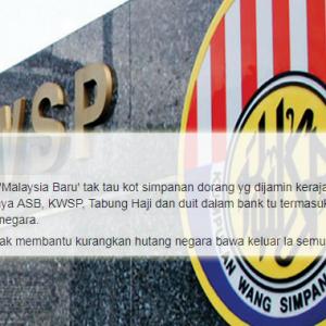 Rakyat 'Malaysia Baru' Tak Tahu Kot Simpanan KWSP Termasuk Dalam Hutang Negara?