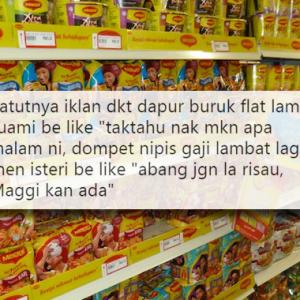 Asyik Orang Kaya Masak Dalam Dapur Mewah! - Netizen Sindir Iklan Maggi Merepek