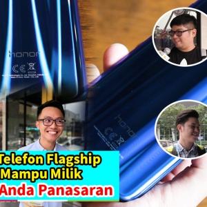 Honor 10 Telefon Flagship Paling Mampu Milik, Pasti Buat Anda Panasaran