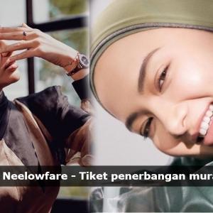 """""""Neelofa Ni Anytime Boleh Buat Bisnes Baru,"""" Netizen Cadang Lofa Buka Syarikat Penerbangan Tambang Murah"""