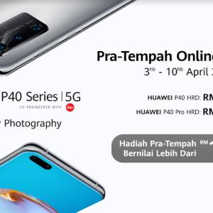 Siri Huawei P40 Sudah Tiba Di Malaysia, Harga Bermula RM2,799
