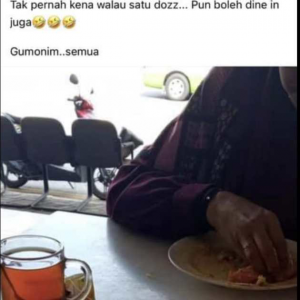 """Gumonim, Tak Pernah Kena Walau Satu Dozz Pun Boleh Dine In Jua"""